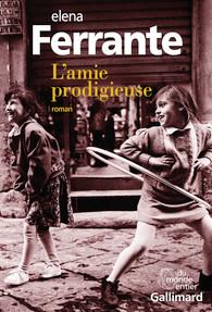 lamie-prodigieuse-gallimard